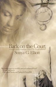 Back on the Court by Sonya G. Elliott.