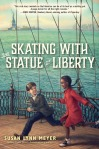 Interview with Susan Lynn Meyer, Middle-Grade Author of Skating with the Statue of Liberty