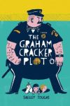 The Graham Cracker Plot by Shelley Tougas on Meagan & Eva's Middle Grade Bookshelf