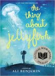 The Thing About Jellyfish by Ali Benjamin (Meagan & Eva's Middle Grade Bookshelf)